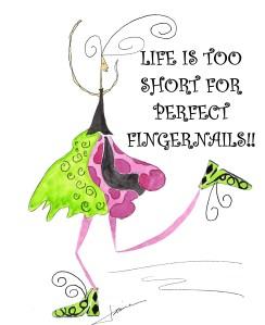 Life Is Too Short #409 LG PRINT